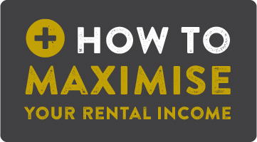 How to Maximise your Rental Income